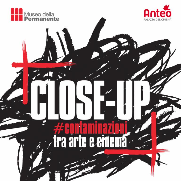 CLOSE-UP all'Anteo Palazzo del Cinema
