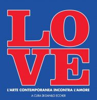 LOVE. L'ARTE CONTEMPORANEA INCONTRA L'AMORE