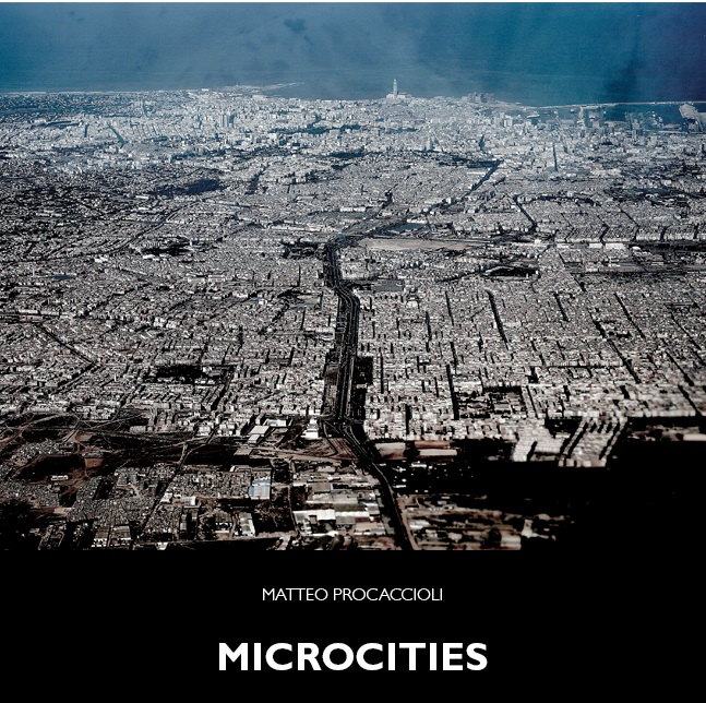 """Mostra """"Microcities"""", fotografie di Matteo Procaccioli – fino al 18 febbraio"""