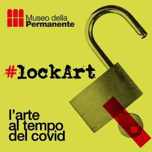 LOCKART- L'arte al tempo del Covid