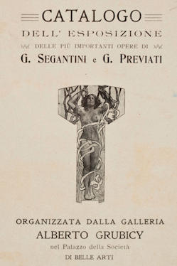 LA MOSTRA DI SEGANTINI E PREVIATI ALLA PERMANENTE (1905-1906)
